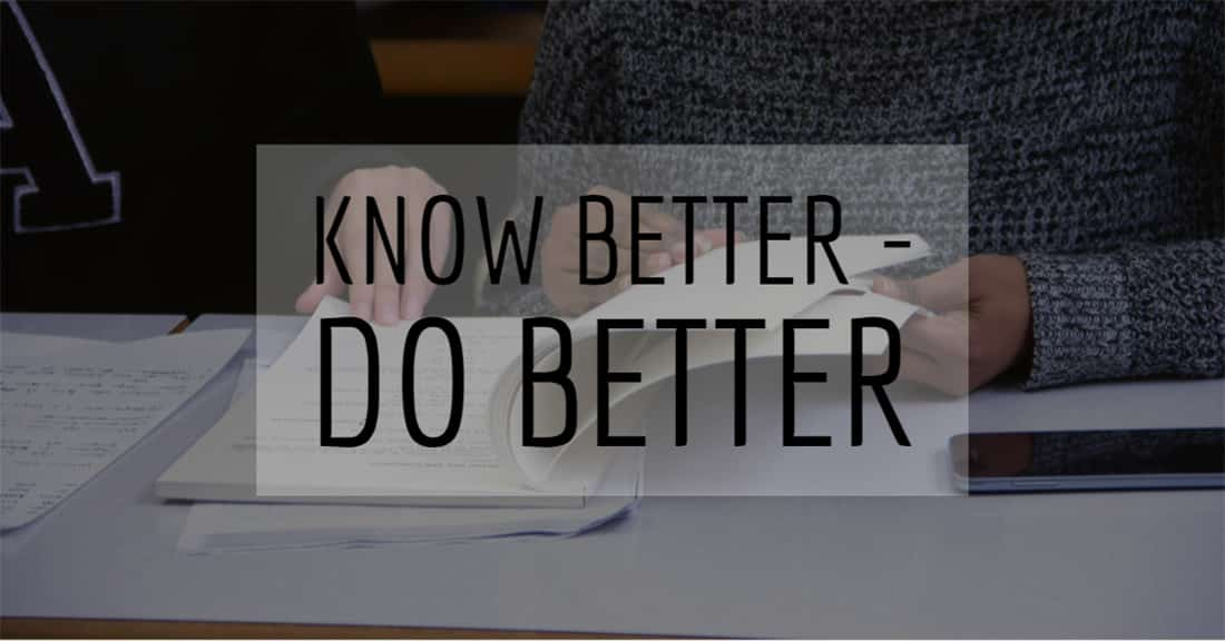 Know Better – Do Better 1